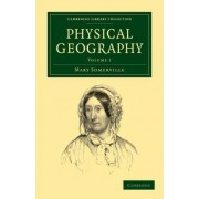 Physical Geography 2 Volume Paperback Set by Mary Somerville