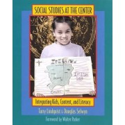 Social Studies at the Center by Tarry Lindquist