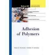 Adhesion of Polymers by Vladimir Kestelman