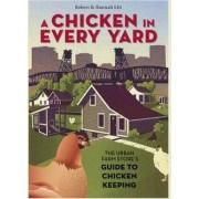 A Chicken in Every Yard by Robert Litt