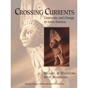 Crossing Currents by Michael B. Whiteford