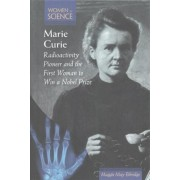 Marie Curie by Maggie Ethridge