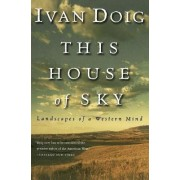 This House of Sky by Ivan Doig
