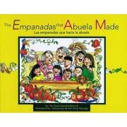 Las Empanadas Que Hacia la Abuela by Diane Gonzales Bertrand