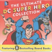 The Ultimate DC Super Hero Collection by David Bar Katz