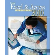 Using Excel & Access for Accounting 2010 (with Student Data CD-ROM) by Glenn Owen