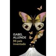 Mi Pais Inventado: Spanish-Language Edition of My Invented Country: A Memoir