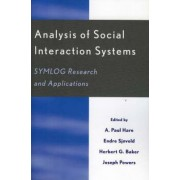 Analysis of Social Interaction Systems by A. Paul Hare