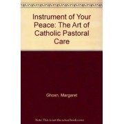 Instrument of Your Peace by Margaret Ghosn