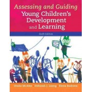 Assessing and Guiding Young Children's Development and Learning, Enhanced Pearson Etext with Loose-Leaf Version -- Access Card Package by Oralie McAfee