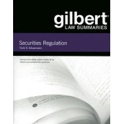Gilbert Law Summaries on Securities Regulation by Niels Schaumann