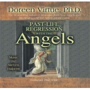 Past Life Regression with the Angels by Doreen Virtue