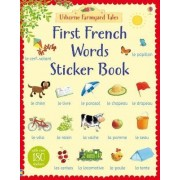Farmyard Tales First French Words Sticker Book by Heather Amery