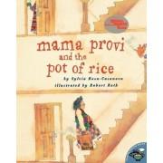Mama Provi and the Pot of Rice by Sylvia Rosa-Casanova