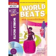 World Beats: World Beats: Exploring Rhythms from Different Cultures by Ensemblebash