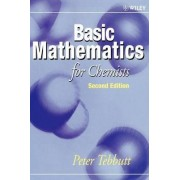 Basic Mathematics for Chemists by Peter Tebbutt