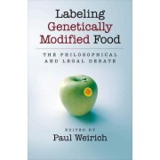 Labeling Genetically Modified Food by Paul Weirich