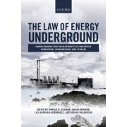The Law of Energy Underground by Donald N. Zillman