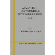 Advances in Econometrics: Sixth World Congress by Christopher A. Sims