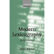 Modern Lexicography by Henri Bejoint