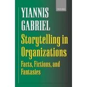 Storytelling in Organizations by Yiannis Gabriel