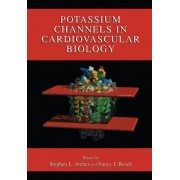Potassium Channels in Cardiovascular Biology by Stephen L. Archer