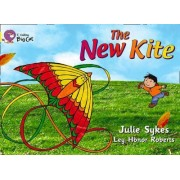 Collins Big Cat: The New Kite: Band 03/Yellow by Julie Sykes