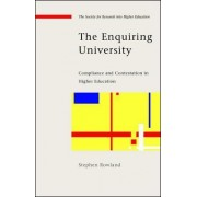 The Enquiring University by Stephen Rowland