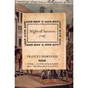 Night of Sorrows by Frances Sherwood