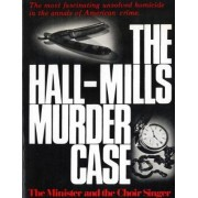 The Hall-Mills Murder Case by W. Kunstler