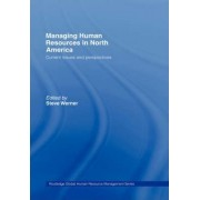 Managing Human Resources in North America by Steve Werner