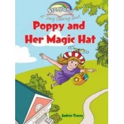 Storyland: Poppy and Her Magic Hat by Andr