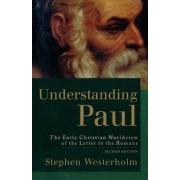 Understanding Paul by Stephen Westerholm