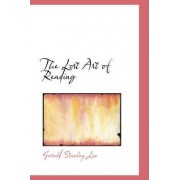 The Lost Art of Reading by Gerald Stanley Lee