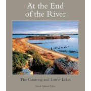 At the End of the River by David Clelan