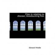 Flies in Relation to Disease; Bloodsucking Flies by Edward Hindle