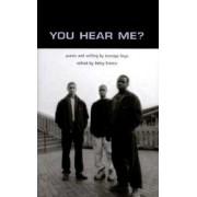 You Hear Me? by Betsy Franco
