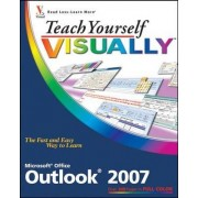 Teach Yourself Visually Outlook 2007 by Kate Shoup