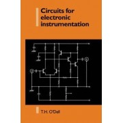 Circuits for Electronic Instrumentation by Thomas Henry O'Dell