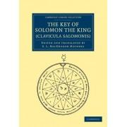 The Key of Solomon the King (Clavicula Salomonis)