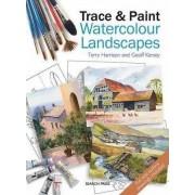 Trace & Paint Watercolour Landscapes by Terry Harrison