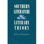 Southern Literature and Literary Theory by Jefferson Humphries