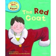 Oxford Reading Tree Read with Biff, Chip, and Kipper: Phonics: Level 4: The Red Coat by Roderick Hunt