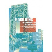 Mobilizing the Community for Better Health by Allan Formicola