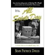 All Saints Day by Sean Patrick Doles