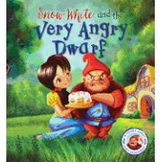 Snow White and the Very Angry Dwarf: A Story about Anger Management