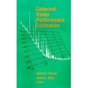 Coherent Radar System Performance Estimation by James A. Scheer