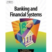 Banking and Financial Systems by Center for Financial Training