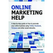 Online Marketing Help by David Amerland