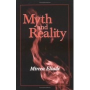 Myth and Reality by Mircea Eliade